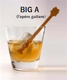BIG-A : l'apéro guitare. Samedi 18  juillet 2015